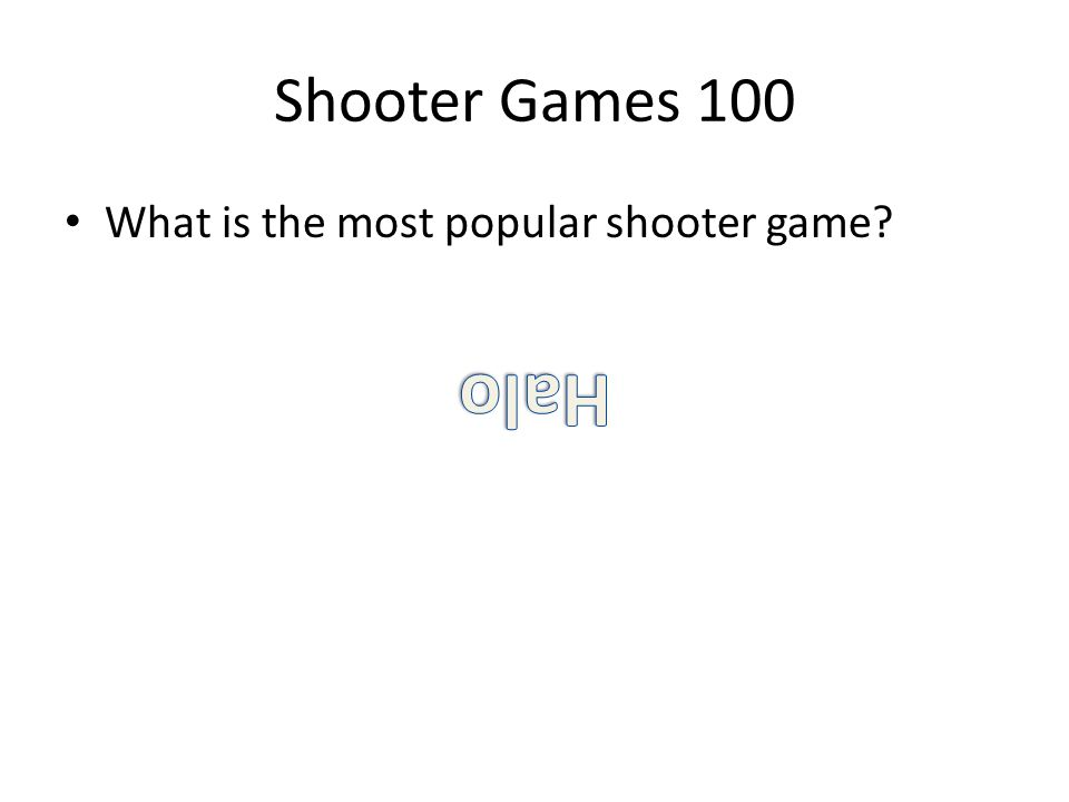 Shooter Games 100 What is the most popular shooter game?