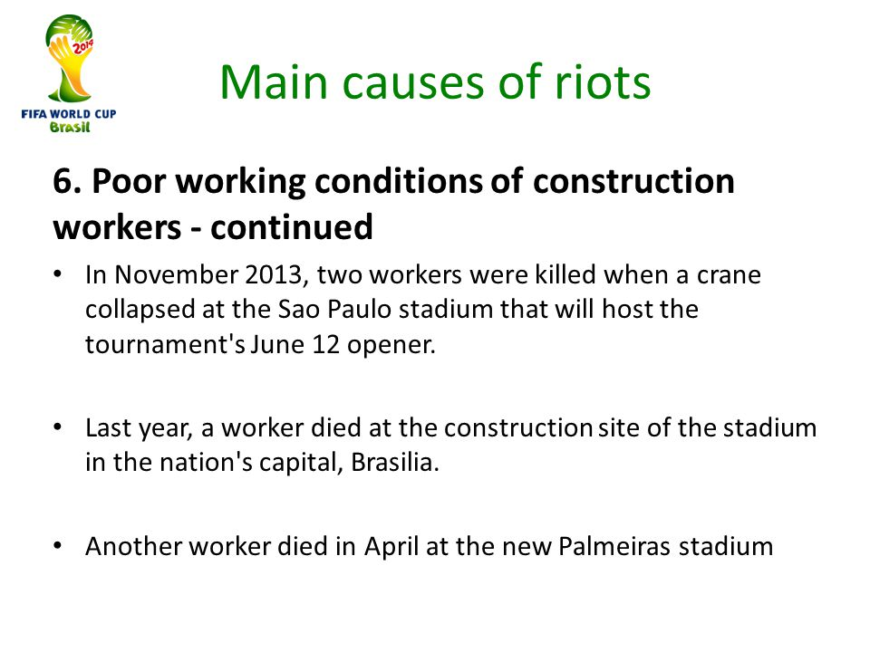 Main causes of riots 6.