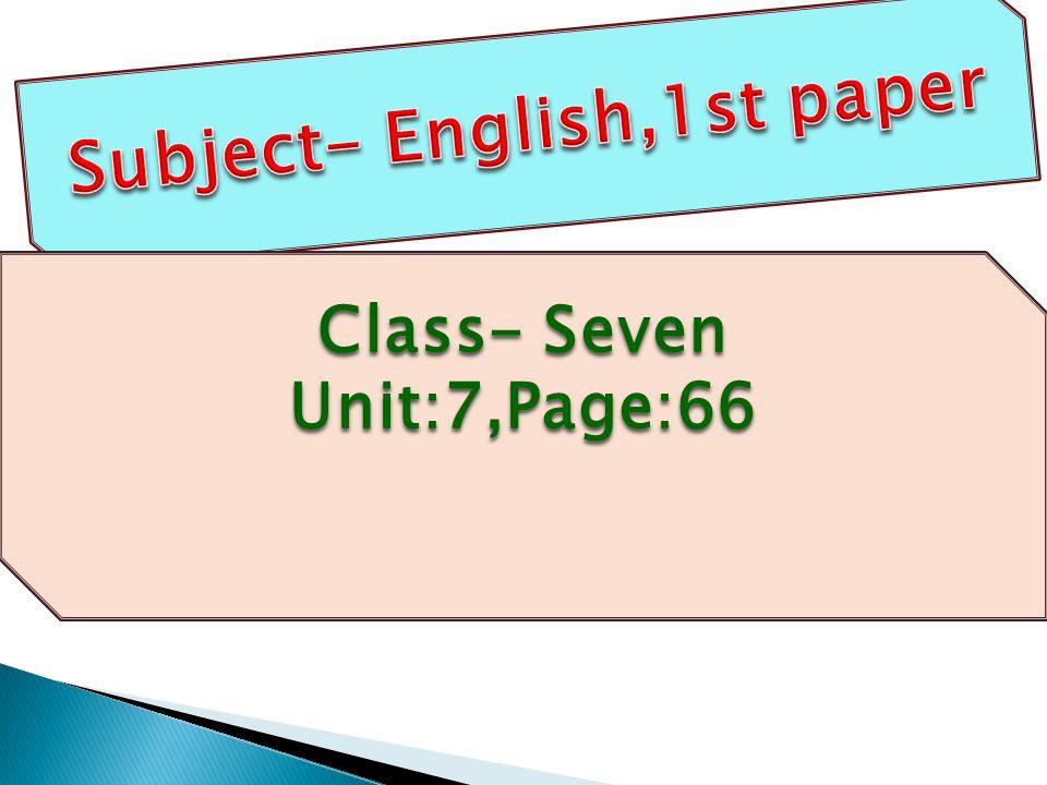 Class- Seven Unit:7,Page:66