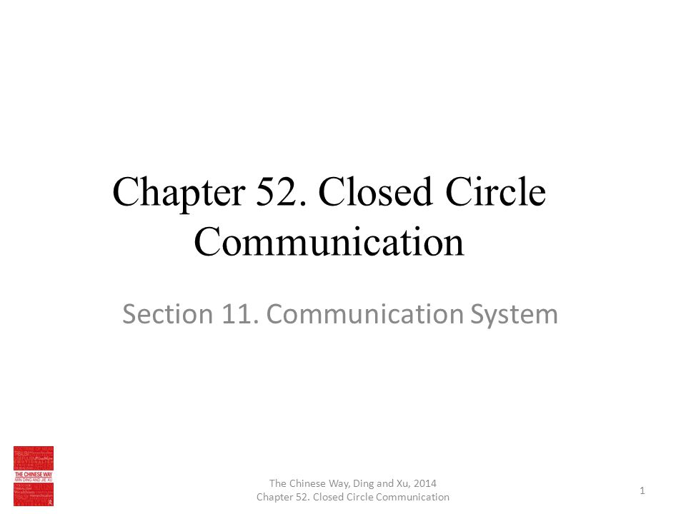 Chapter 52. Closed Circle Communication Section 11.