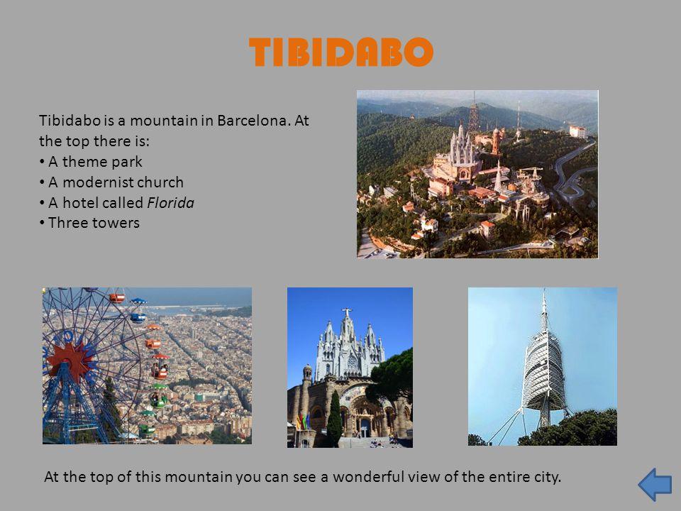 TIBIDABO Tibidabo is a mountain in Barcelona.