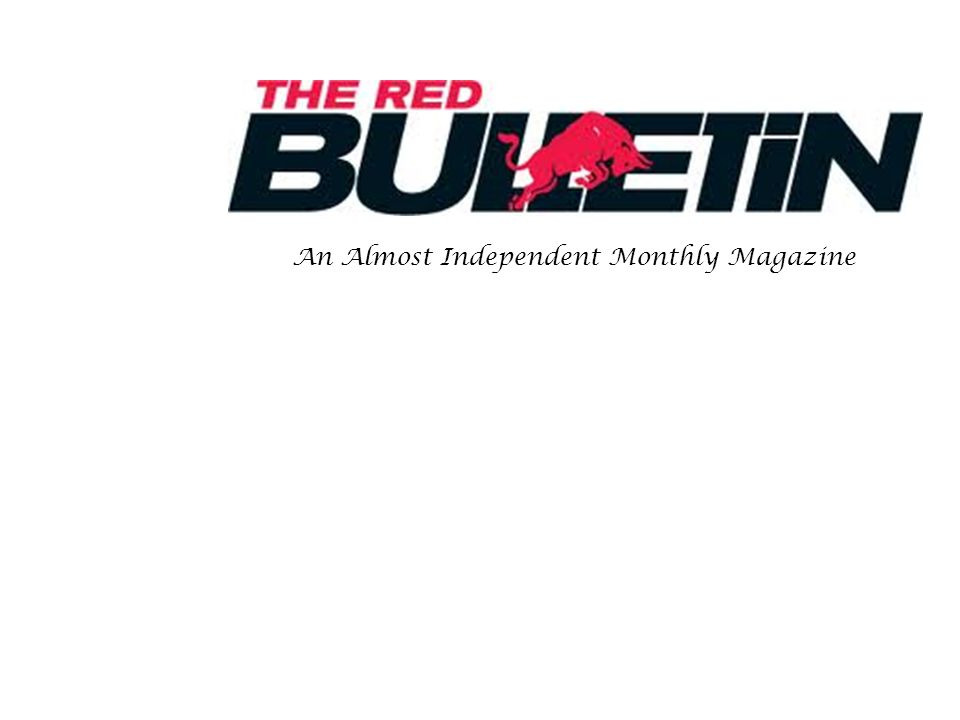 An Almost Independent Monthly Magazine