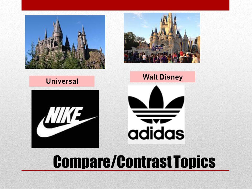 Universal Walt Disney Compare/Contrast Topics
