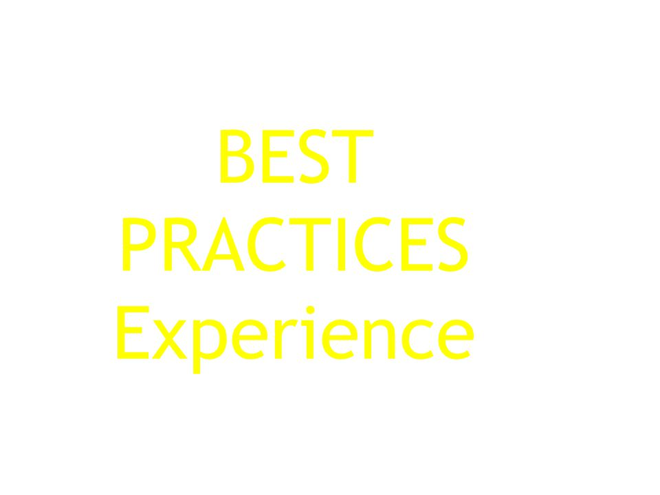 BEST PRACTICES Experience