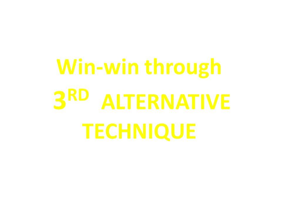 Win-win through 3 RD ALTERNATIVE TECHNIQUE