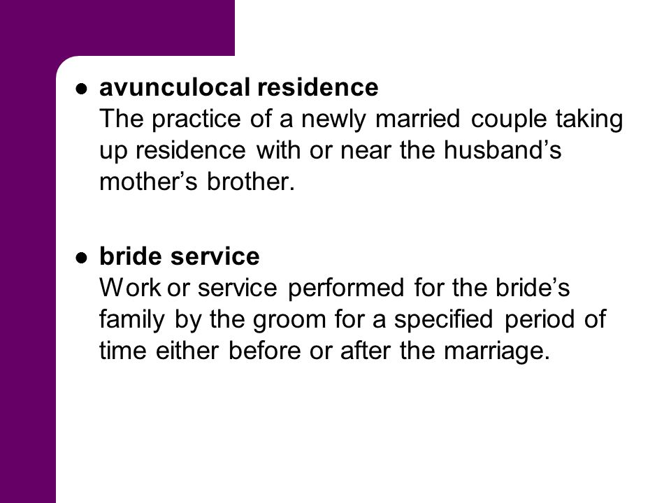 bridewealth The transfer of goods from the groom's lineage to the bride's lineage to legitimize marriage.