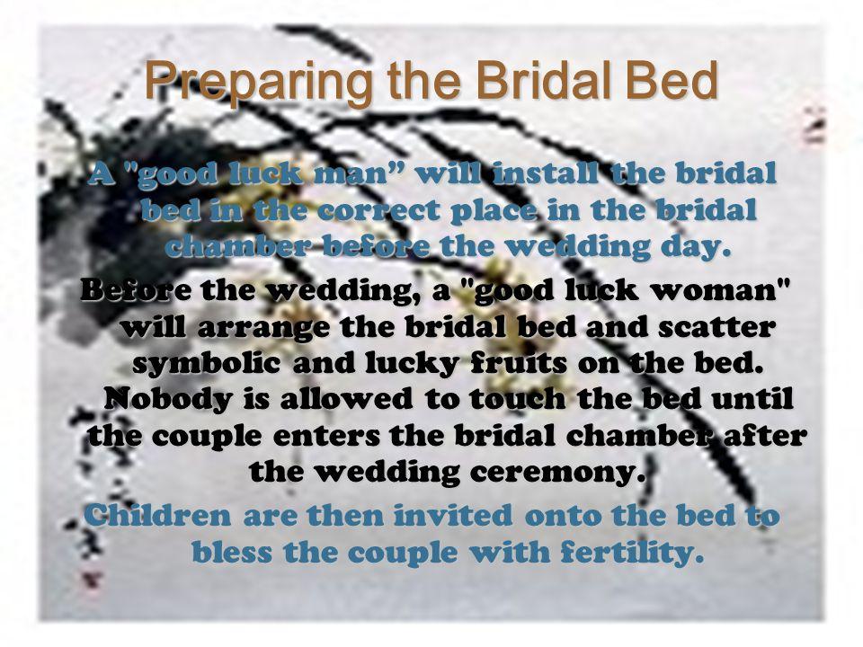 Preparing the Bridal Bed A