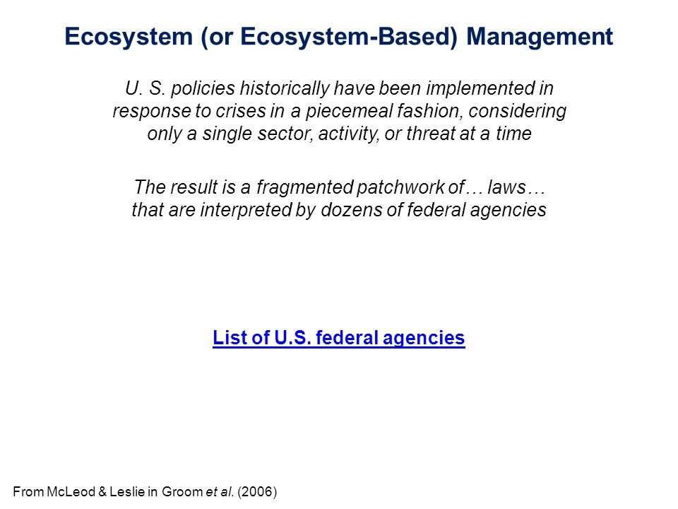 From McLeod & Leslie in Groom et al. (2006) List of U.S.