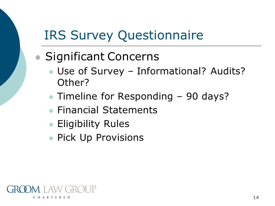 14 Significant Concerns Use of Survey – Informational.