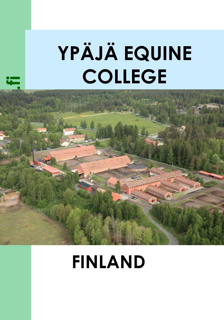 www.hevosopisto.fi YPÄJÄ EQUINE COLLEGE FINLAND
