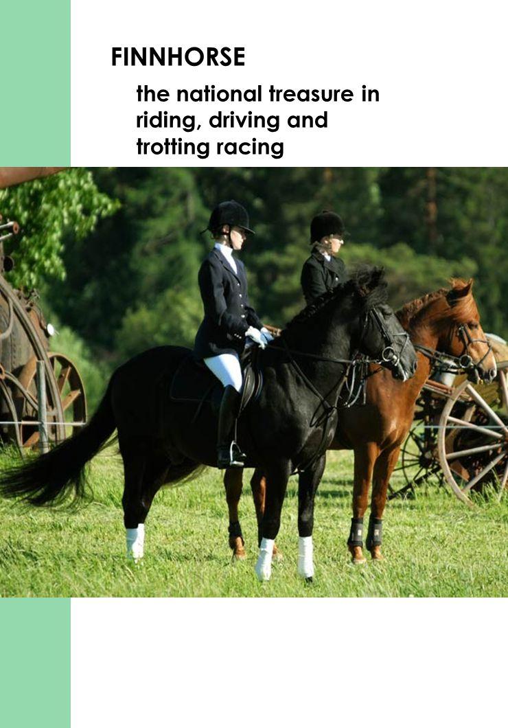 www.hevosopisto.fi FINNHORSE the national treasure in riding, driving and trotting racing