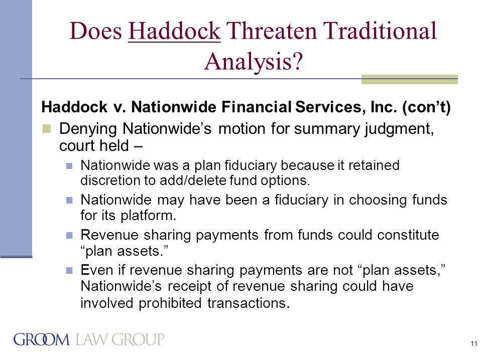 11 Does Haddock Threaten Traditional Analysis. Haddock v.