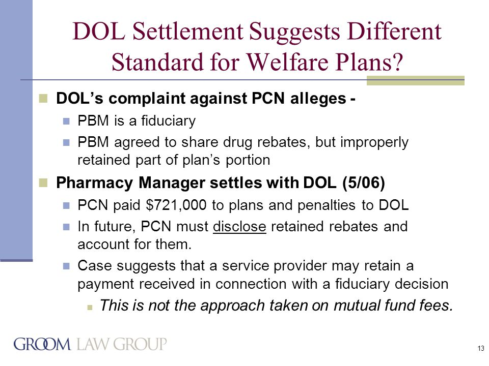 13 DOL Settlement Suggests Different Standard for Welfare Plans.
