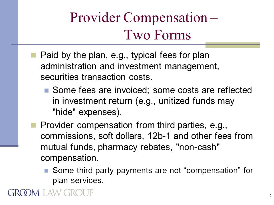 26 Service Provider Compensation: Disclosure to Plan Participants Possible changes based on 2004 ERISA Advisory Council Recommendations Deliver a profile prospectus (or equivalent) for each plan investment option.