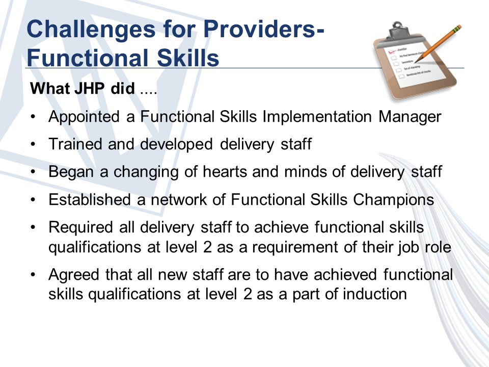 Challenges for Providers- Functional Skills What JHP did....