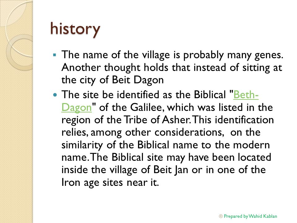 history  The name of the village is probably many genes.