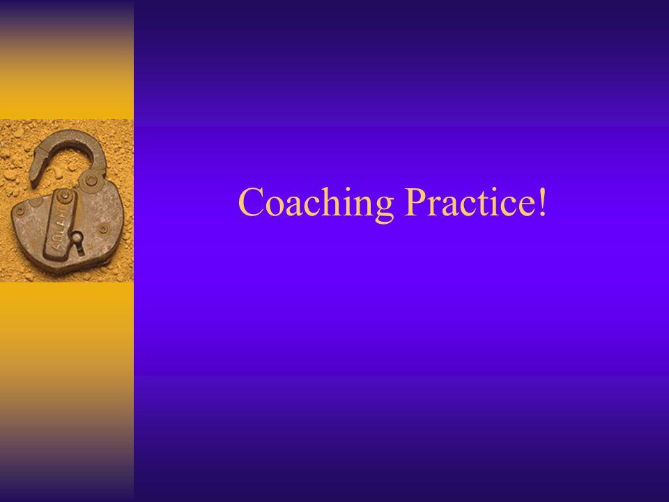 Coaching Practice!