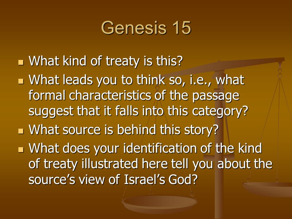 Genesis 15 What kind of treaty is this. What kind of treaty is this.