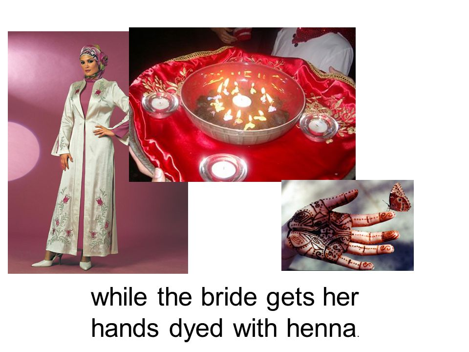 while the bride gets her hands dyed with henna.