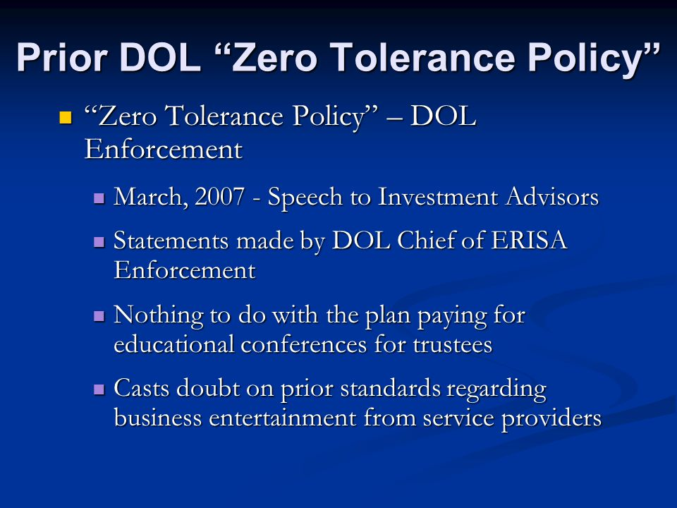 Recent Developments New DOL Enforcement Policy New DOL Enforcement Policy Not everything we asked for but an improvement from the Zero Tolerance Policy Not everything we asked for but an improvement from the Zero Tolerance Policy DOL Enforcement Manual DOL Enforcement Manual October 8, 2008 October 8, 2008 Section 12 Section 12 See attached handout See attached handout