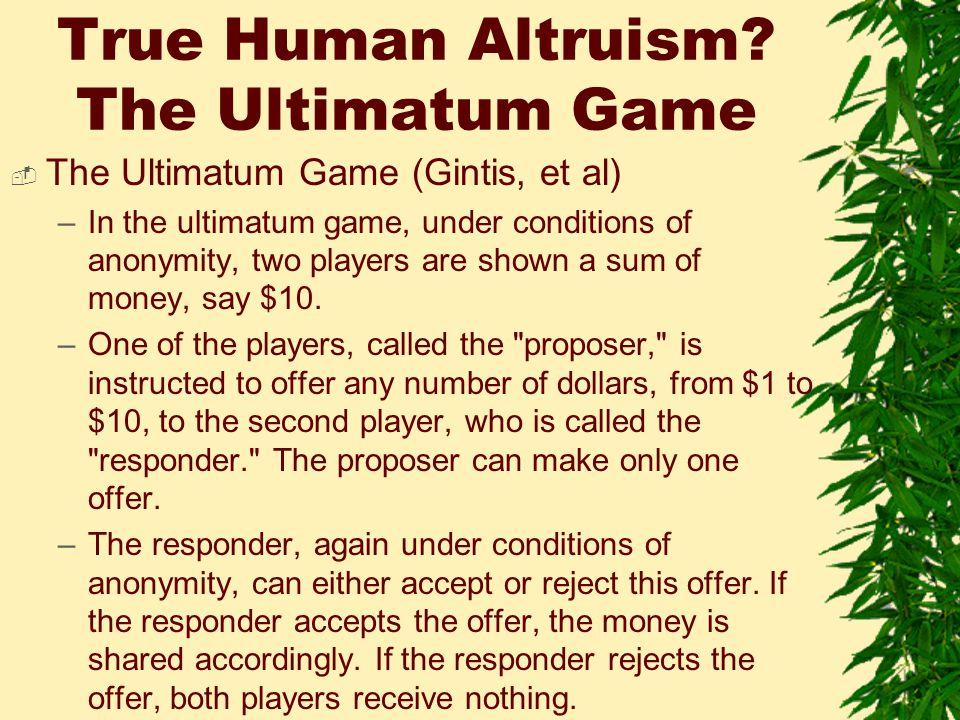 True Human Altruism.