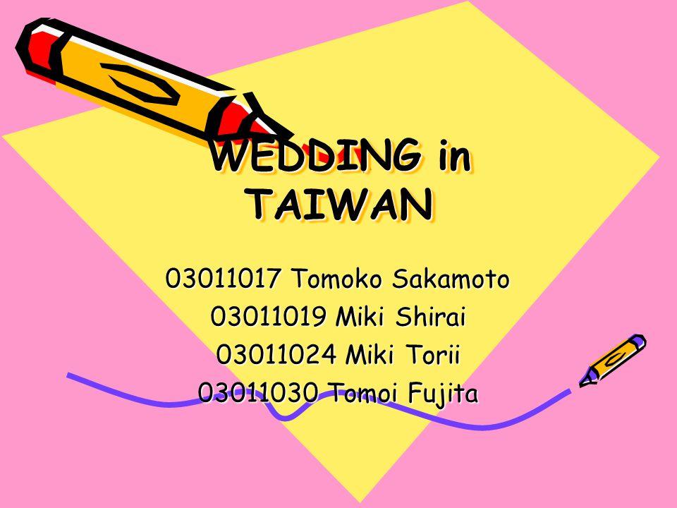 WEDDING in TAIWAN WEDDING in TAIWAN 03011017 Tomoko Sakamoto 03011019 Miki Shirai 03011024 Miki Torii 03011030 Tomoi Fujita