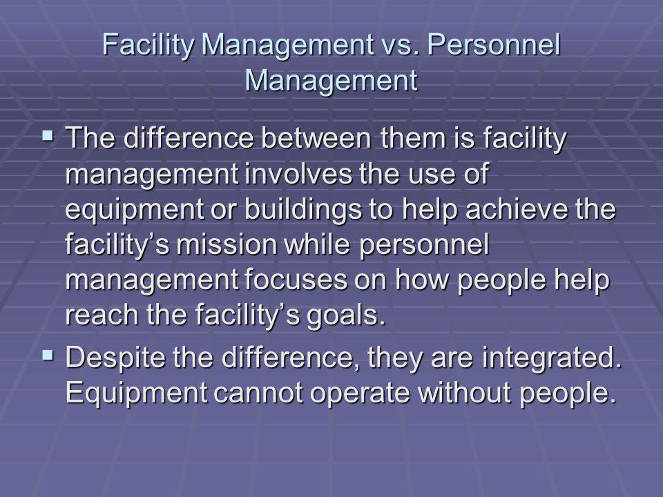 Facility Management vs.