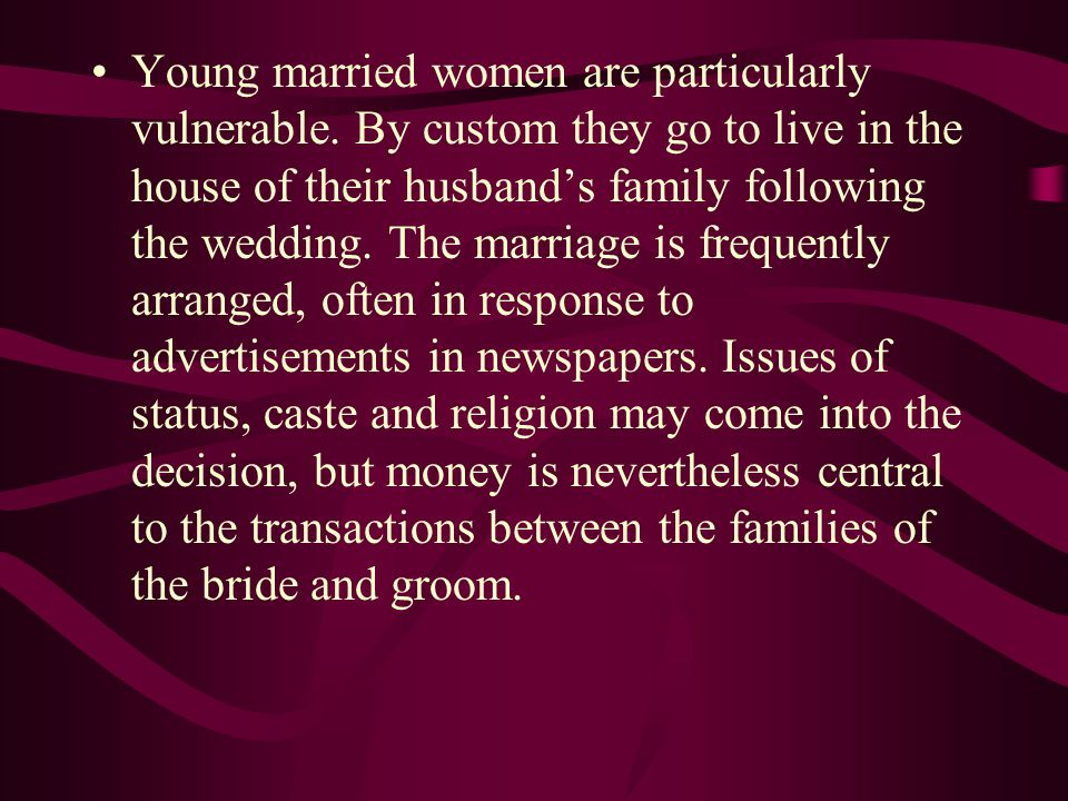 Young married women are particularly vulnerable.