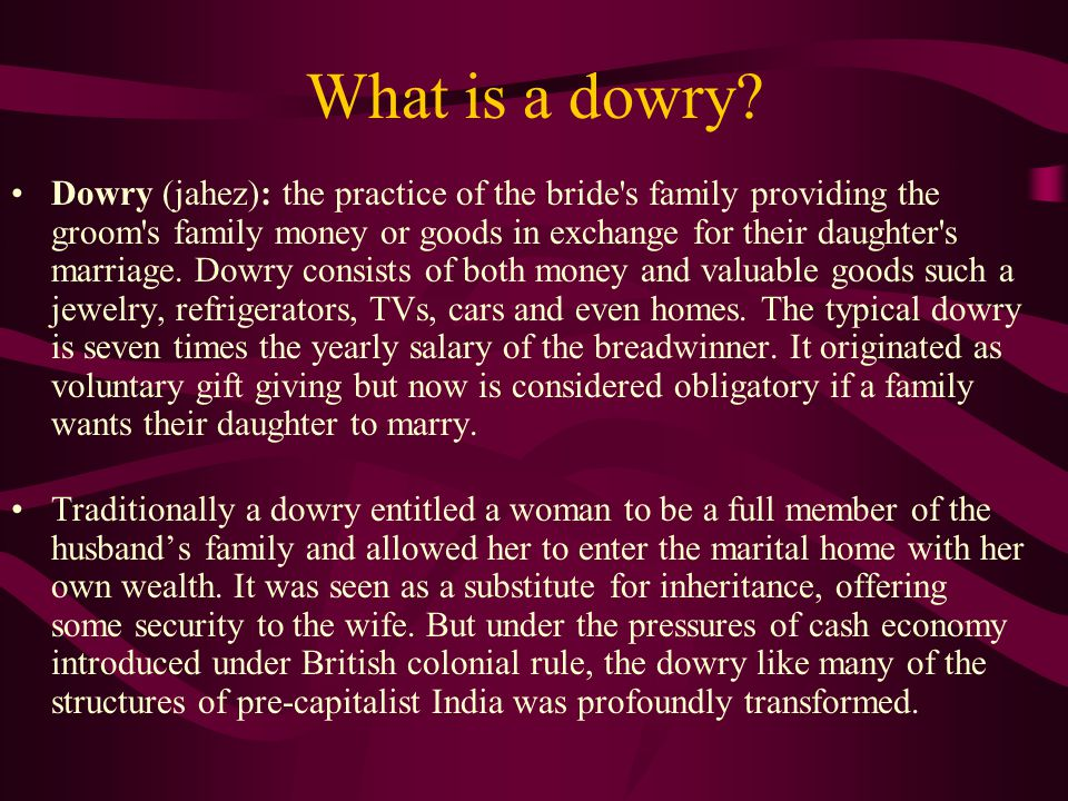 What is a dowry.