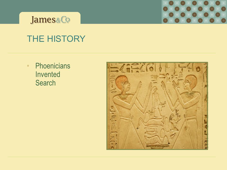 THE HISTORY Phoenicians Invented Search