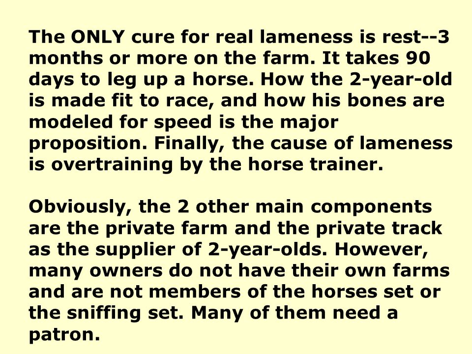 The ONLY cure for real lameness is rest--3 months or more on the farm.