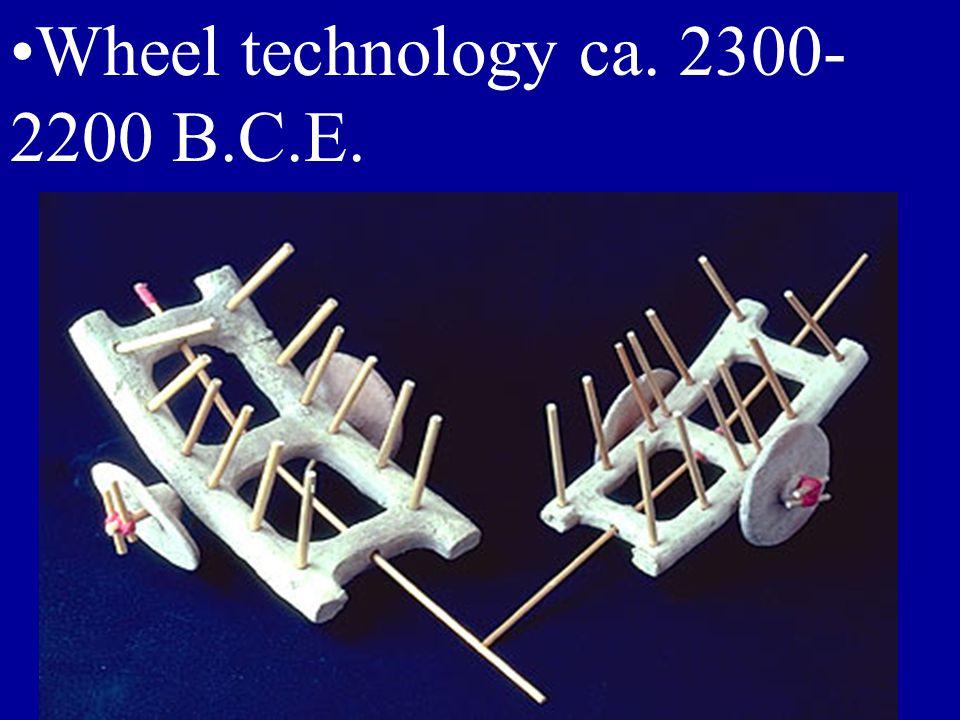 Wheel technology ca. 2300- 2200 B.C.E.