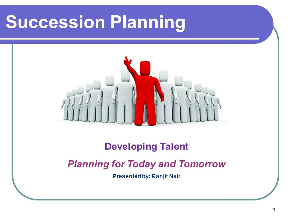 Succession Planning is a Process The purpose and need for succession planning Timeframe and commitment involved Resources available Vision and mission How it will support the strategic plan of the association 22