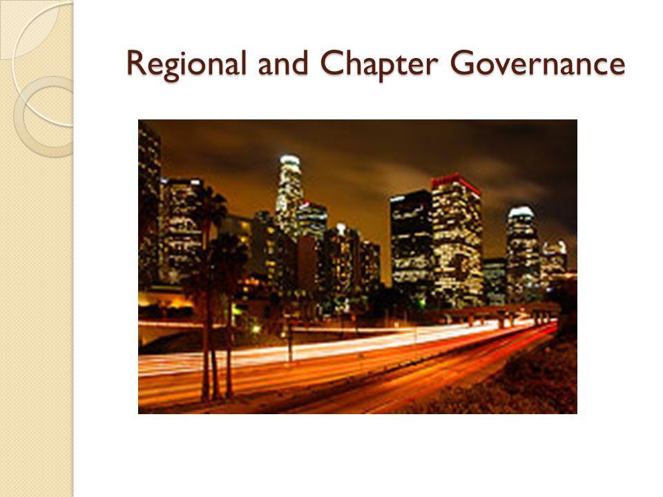 Regional and Chapter Governance