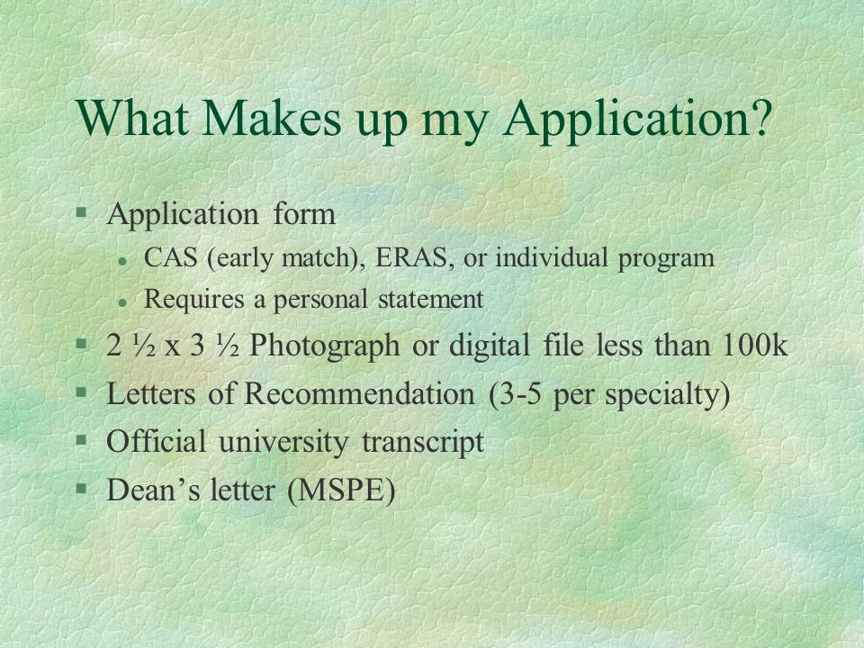 What Makes up my Application.