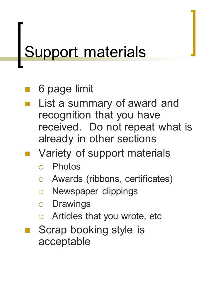Support materials 6 page limit List a summary of award and recognition that you have received. Do not repeat what is already in other sections Variety