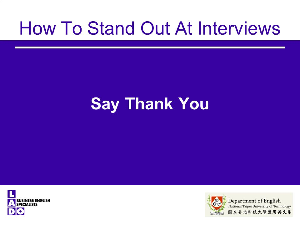 How To Stand Out At Interviews Say Thank You