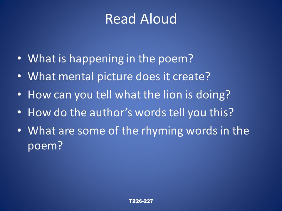 Read Aloud T226-227 What is happening in the poem.