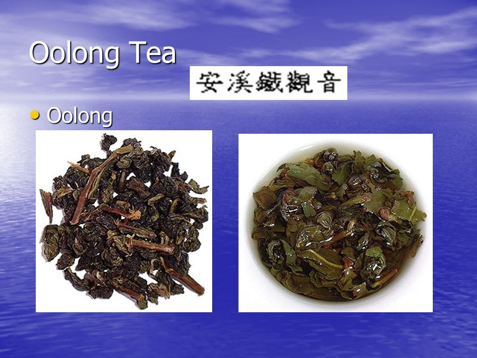 Oolong Tea Oolong Oolong