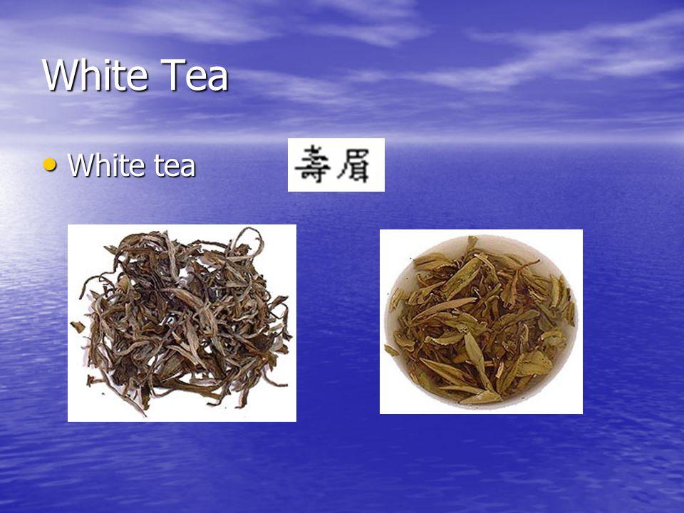 White Tea White tea White tea