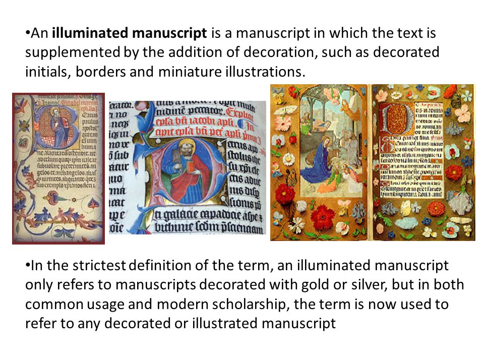 The earliest surviving substantive illuminated manuscripts are from the period AD 400 to 600 (also in the gothic period), primarily produced in Ireland, Constantinople and Italy