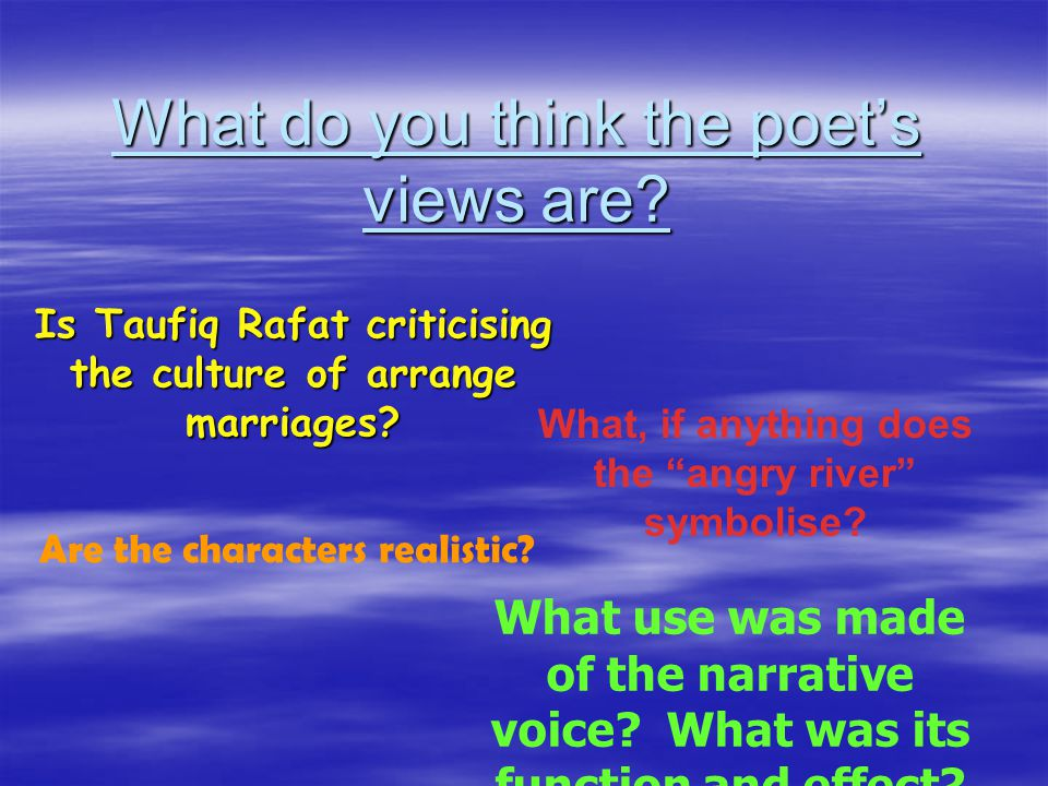 What do you think the poet's views are.