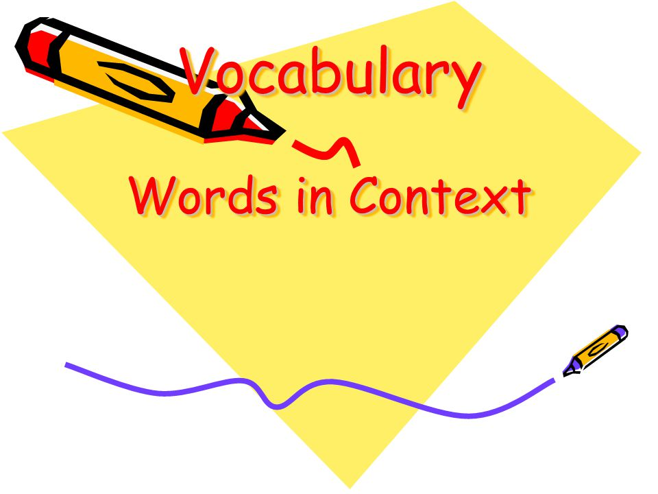 Vocabulary Words in Context
