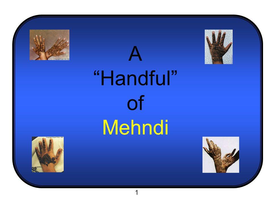 A Handful of Mehndi 1