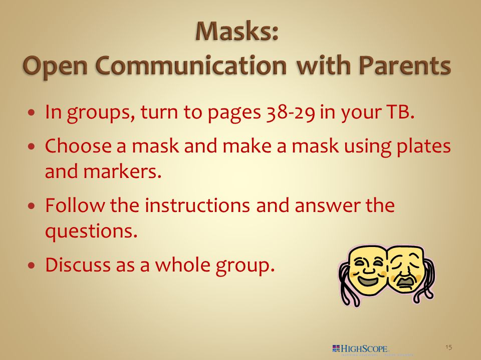 In groups, turn to pages 38-29 in your TB. Choose a mask and make a mask using plates and markers.