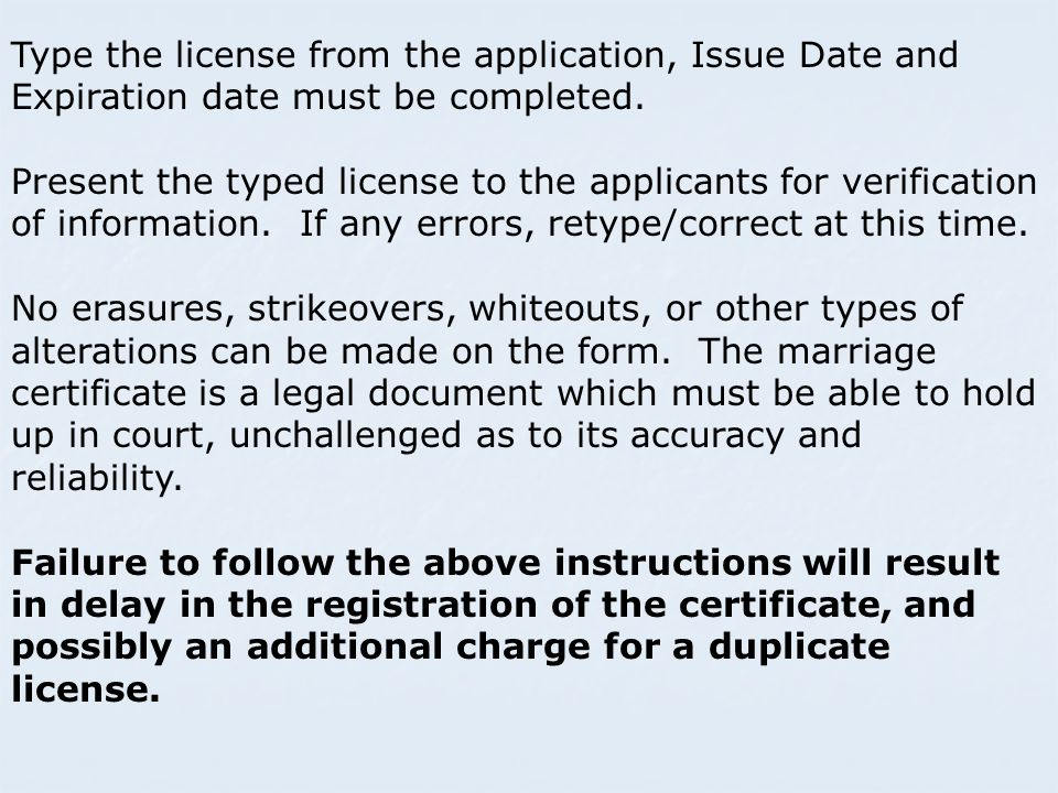 Type the license from the application, Issue Date and Expiration date must be completed.