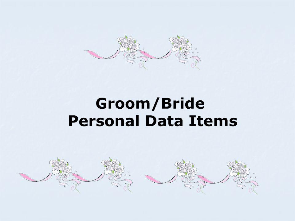 Groom/Bride Personal Data Items