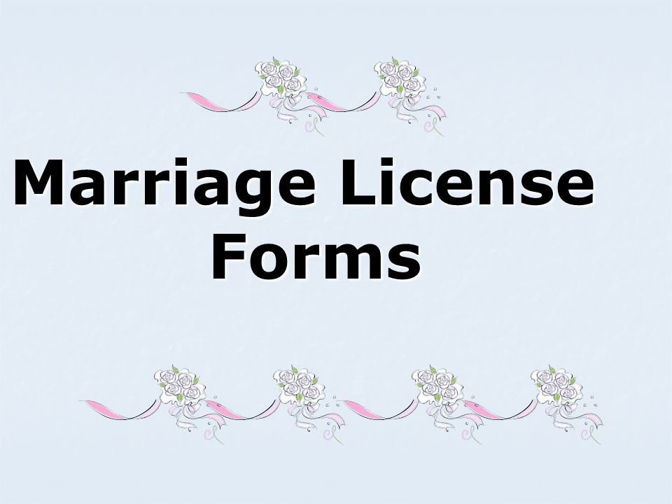 Marriage License Forms