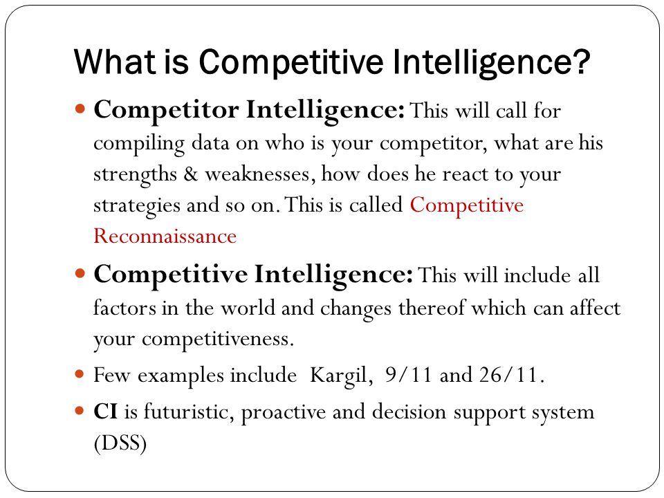 What is Competitive Intelligence.