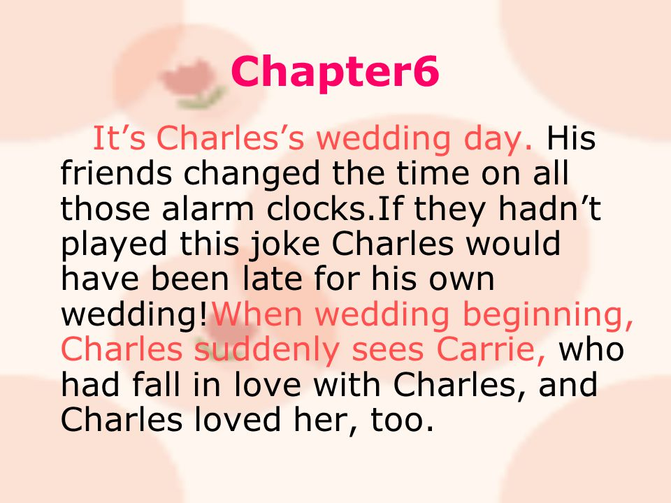 Chapter6 It's Charles's wedding day.